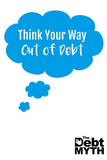 Literally changing the way we think about money, the things we tell ourselves, and the words we use can make a huge difference when getting out of debt.