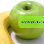 Budgeting vs. Dieting