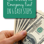 How to Build an Emergency Fund in 6 Easy Steps