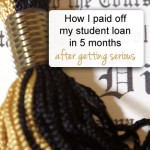 How I Paid Off My Student Loan in 5 Months After Doing Diddly-Squat With It for 9 Years